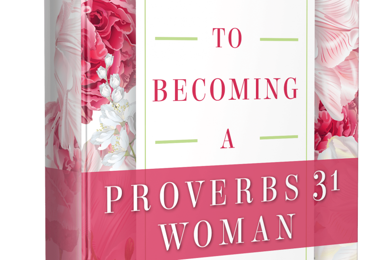21 Days to Becoming a Proverbs 31 Woman