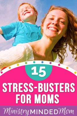 15 Easy Stress Relief Ideas for Moms