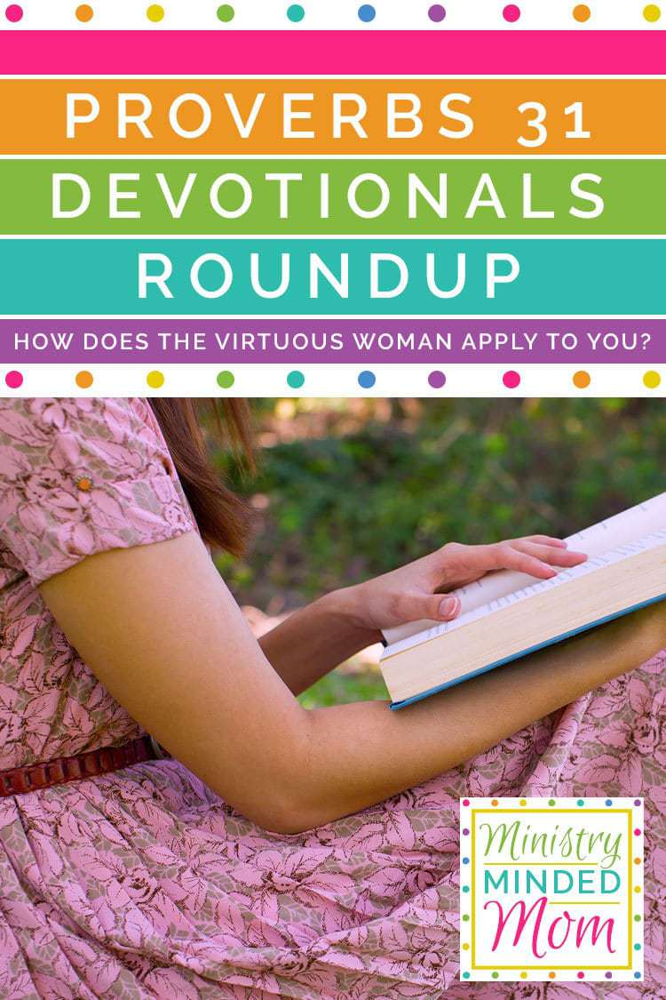 Proverbs 31 Devotional Roundup