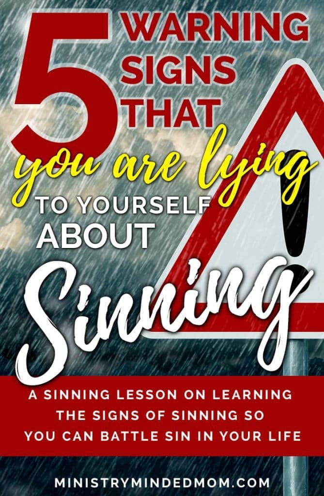 5 Warning Signs That You're Lying to Yourself About Sinning