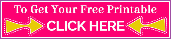 To Get Your Free Printable Click Here