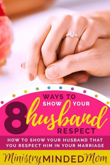 8 Ways to Show Your Husband Respect