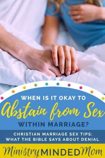 When is it Okay to Abstain from Sex in Marriage