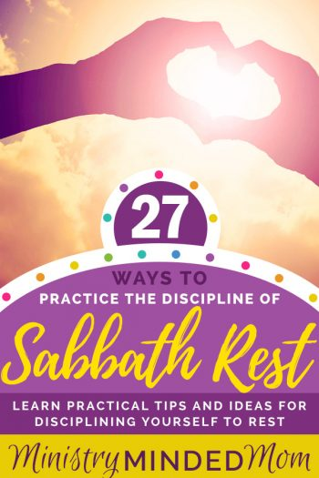 27 Ways to Practice the Discipline of Rest