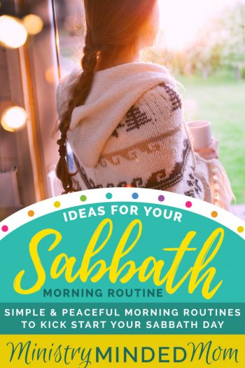 Sabbath Morning Routine Ideas