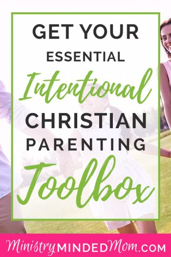 Intentional Christian Parenting Toolbox
