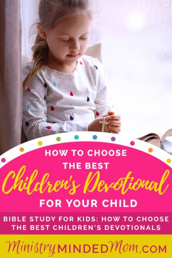 Bible Study for Kids: How to Choose the Best Children's Devotionals